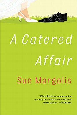 A Catered Affair By Margolis, Sue