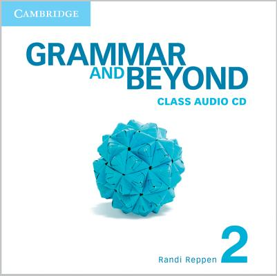 [CD] Grammar and Beyond Level 2 By Reppen, Randi